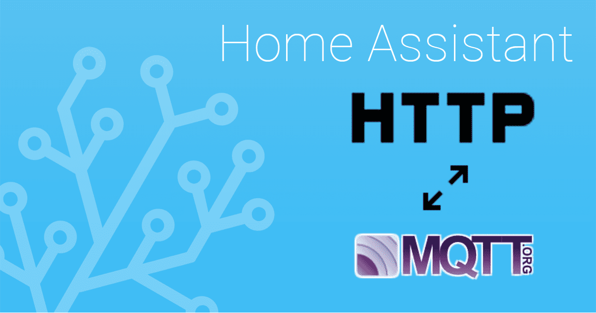 HTTP to MQTT bridge - Home Assistant