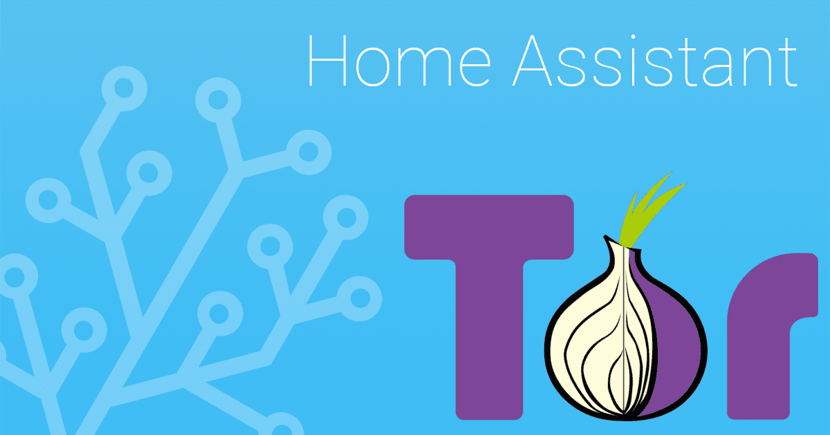 Secure remote access to Home Assistant using Tor - Home