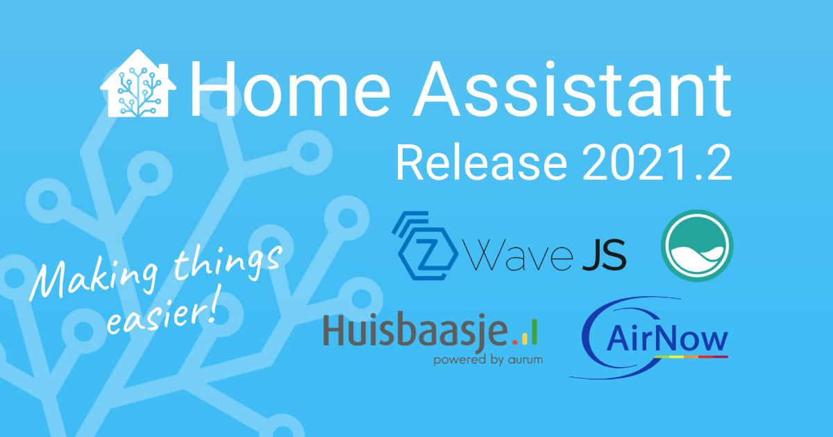 2021.2: Z-Wave … ¡JS!  – Home Assistant