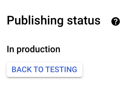 Screenshot of OAuth consent screen production status
